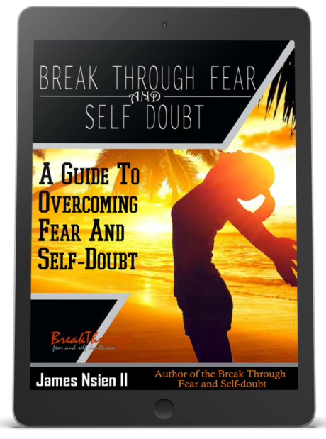 Break Through Fear and Self-Doubt