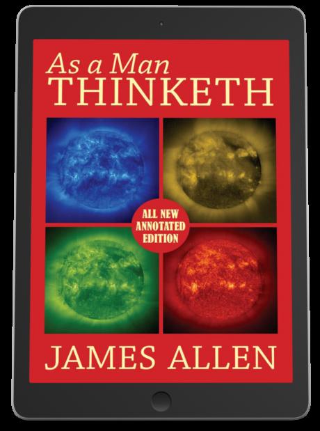 The Annotated as a Man Thinketh