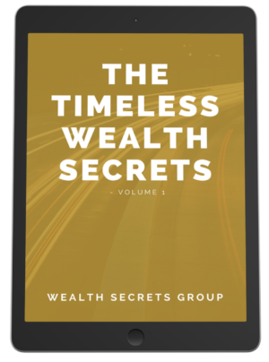 The Timeless Wealth Secrets - Volume 1