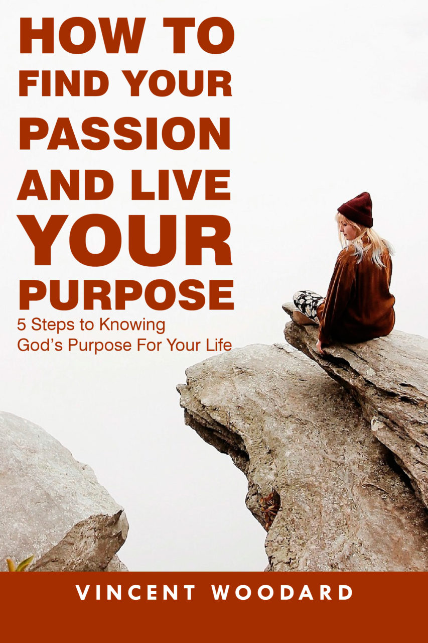 How to find your passion and live your purpose free ebook how to find your passion and live your ccuart Choice Image